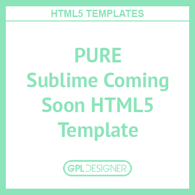 PURE – Sublime Coming Soon HTML5 Template