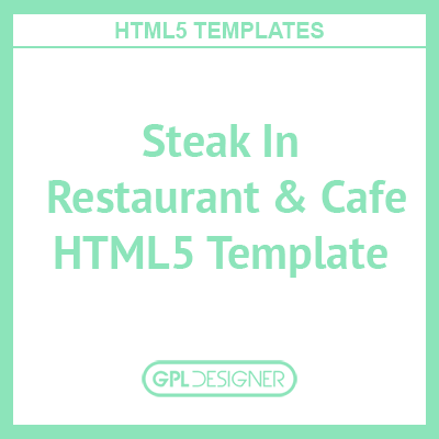 Steak In – Restaurant & Cafe HTML5 Template