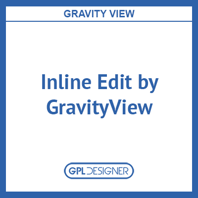 Inline Edit By GravityView