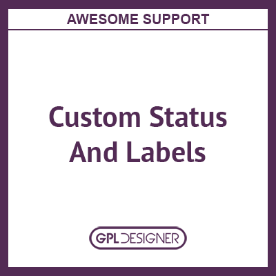 Awesome Support – Custom Status And Labels