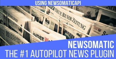 Newsomatic Automatic News Post Generator