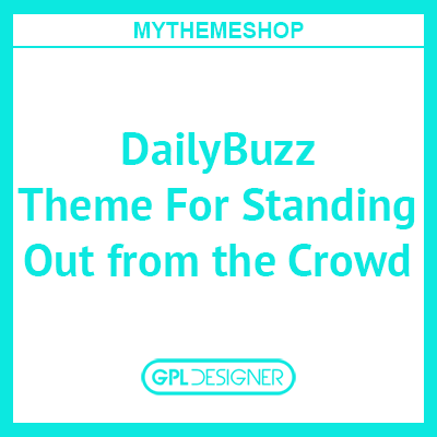 DailyBuzz Theme For Standing Out From The Crowd