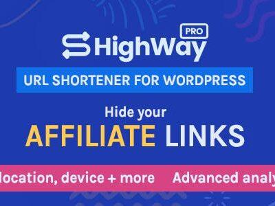 HighWayPro URL Shortener & Link Cloaker For WordPress