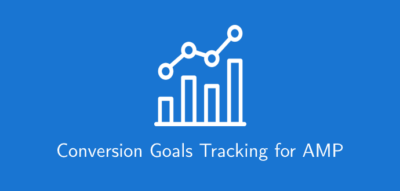 Conversion Goals Tracking For AMP