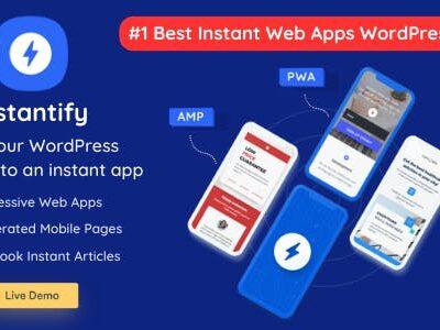 Instantify PWA & Google AMP & Facebook IA